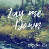 Lay Me Down (Piano Demo)