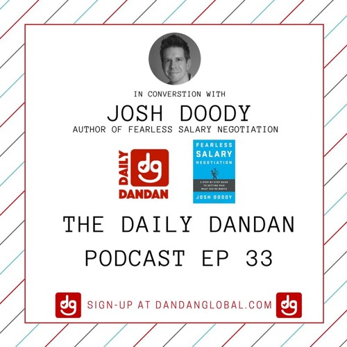 Daily DANDAN with Josh Doody, Author of Fearless Salary Negotiation Ep 33