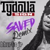 Ty Dolla Sign - Saved Ft E - 40(Bhurts Jr Power Boot )2K16