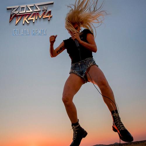 "Lady Gaga - Perfect Illusion (Boss in Drama ""Cilada"" Remix)"
