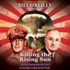 Killing the Rising Sun by Bill O'Reilly & Martin Dugard, audiobook excerpt