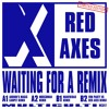 Red Axes - Waiting For A Surprise (Moscoman Remix)