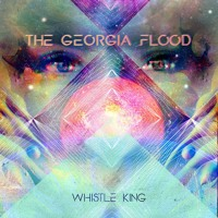 The Georgia Flood - Whistle King