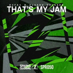 D3FAI & Alvaro Delgado - That's My Jam