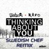 Ricky Vaughn & Kapo - Thinking About You [Remix Competition] (Swedish Chef Remix)