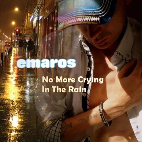 No More Crying In The Rain