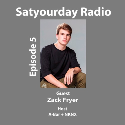 Episode 5 with Zack Fryer