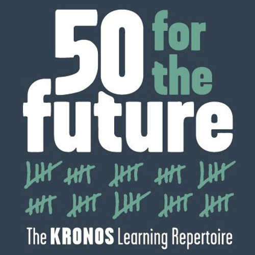 Kronos' Fifty for the Future mix