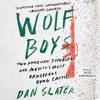 WOLF BOYS Audiobook Excerpt - Chapter 9