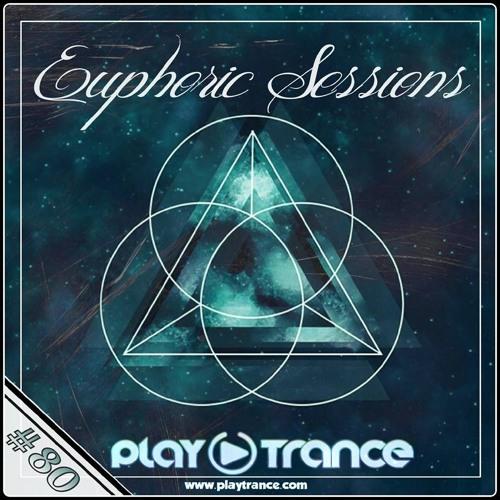 Euphoric Sessions Radio Show [Play Trance Radio]