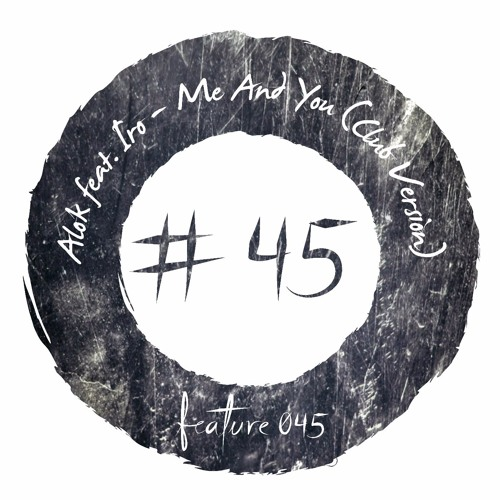 Download Alok feat. Iro - Me And You (Club Version) [FEATURE045]
