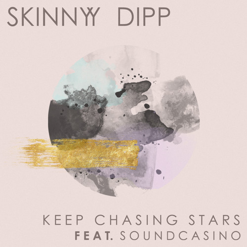 Keep Chasing Stars ( feat. SoundCasino )