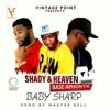 SHADY & HEAVEN feat BASE APHONYX ☆☆ Title☆☆BABY SHARP