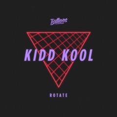 Kidd Kool - Rotate (Lyndon Kidd Remix) [PREVIEW] OUT NOW