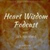 Jack Kornfield - Heart Wisdom - Ep. 02 - Spiritual Laundry w/Pete Holmes & Duncan Trussell mp3