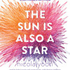 The Sun Is Also a Star by Nicola Yoon, read by Bahni Turpin, Raymond Lee, Dominic Hoffman