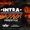 Intra - Baddest Freestyle