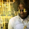 Aidonia - Money Love Me (Raw) September 2016