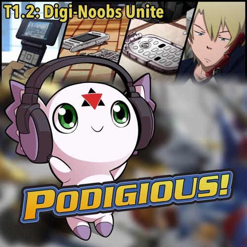 """Digimon Adventure Tri: Chapter 1 Digi-Noobs   T1.2: """"Digi-Noobs Unite"""""""
