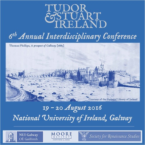 2016 Tudor and Stuart Ireland Conference