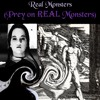 Real Monsters (Prey On REAL Monsters)