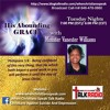 WCS Talk Radio 100 - HIS ABOUNDING GRACE  with Min Van: Because He Lives!!