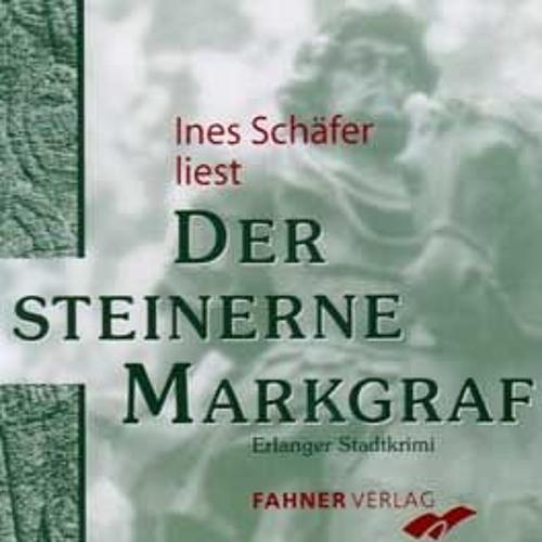 Hörprobe: Ines Schäfer - Der steinerne Markgraf