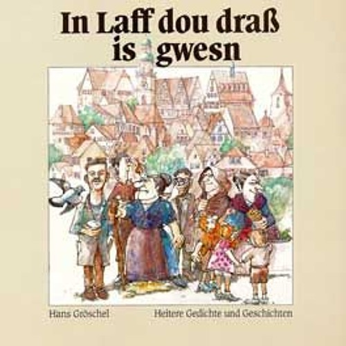 Hörprobe: Hans Gröschel - In Laff dou draß is gwesn