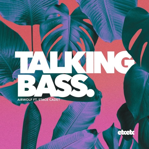 Airwolf feat. Stace Cadet - Talking Bass (Yasumo Remix) //OUT NOW ON BEATPORT\\