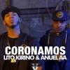 Anuel - Coronamos (Official Audio) Ft. Lito Kirino Portada del disco