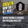 When Taking a Chance on a Passion Pays Off
