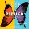 REPLICA by Lauren Oliver