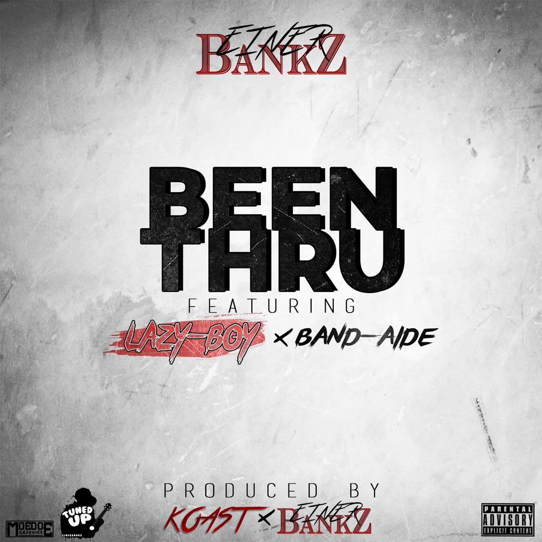 Lazy-Boy ft. Bandaide - Been Thru (Prod. Koast x Einer Bankz) [Thizzler.com Exclusive]