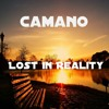 Camano - Lost In Reality