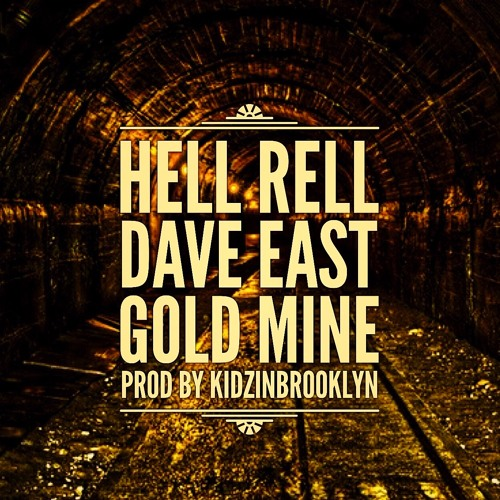 Hell Rell Ft. Dave East - GOLDMINE