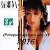Sabrina - Boys (Renegade Masters Remix)