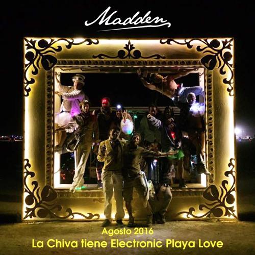 La Chiva tiene Electronic Playa Love - Burningman 2016