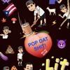 Pop Dat Shit Mix