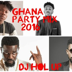 (Official Ghana Party Mix 2016)Ft Sarkodie, Bisa Kdei, E.L,Shatta Wale, Jaij Hollands