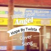 Hope - Twista ft. Faith Evans (Cover By Illest-rator)