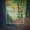 The Police - Every Breath You Take  |  DAAG Remix