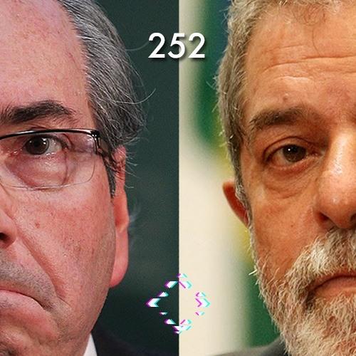 AntiCast 252 – Eduardo Cunha cassado e Lula denunciado