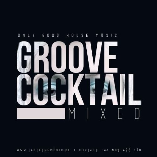 GROOVE COCKTAIL Mixed
