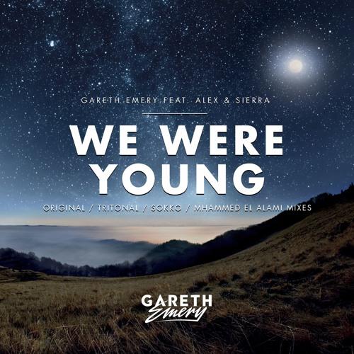 Gareth Emery feat. Alex & Sierra - We Were Young (Mhammed El Alami Remix)