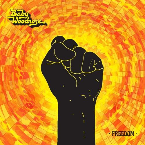 Baby Woodrose - Freedom