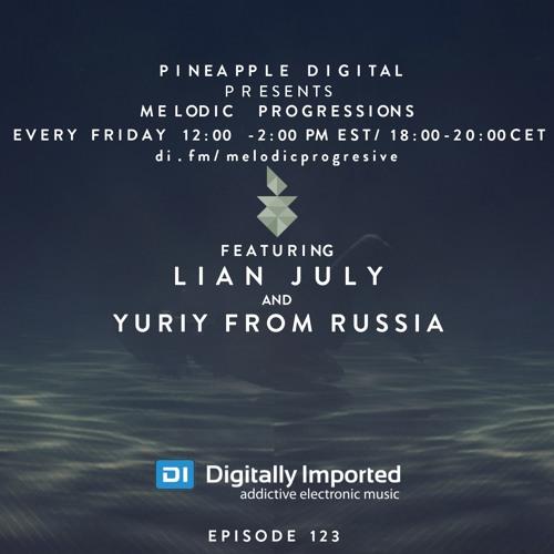 Melodic Progressions Show @ DI.FM Episode 123 - Lian July & Yuriy From Russia
