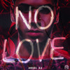Annuel Aa - No Love - Single [iTunes Plus]