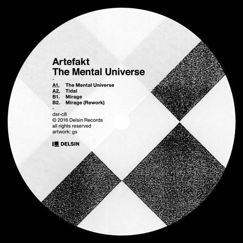 Artefakt - The Mental Universe (DSR-C8)
