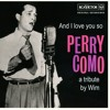 And I Love You So - Perry Como - by Wim
