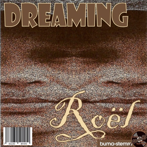 MUTAZE RECORDS Released: ROËL - Dreaming